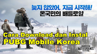 Cara Download dan Instal PUBG Mobile Korea Tanpa VPN