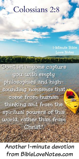 Colossians 2:8, worldly philosophies, false cultural beliefs