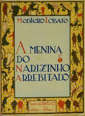 A menina do narizinho arrebitado: Livro de figuras. Monteiro Lobato. Editora Monteiro Lobato & Cia (São Paulo-SP). 1922 (2ª edição). Capa e ilustrações de Voltolino (Lemmo Lemmi).