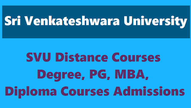 svu dde admissions,distance ug,pg,bed,mba admissions,sri venkateshwara universitydegree,pg, pg diploma courses admission notification 2018,application form,last date,ma,mcom,msc