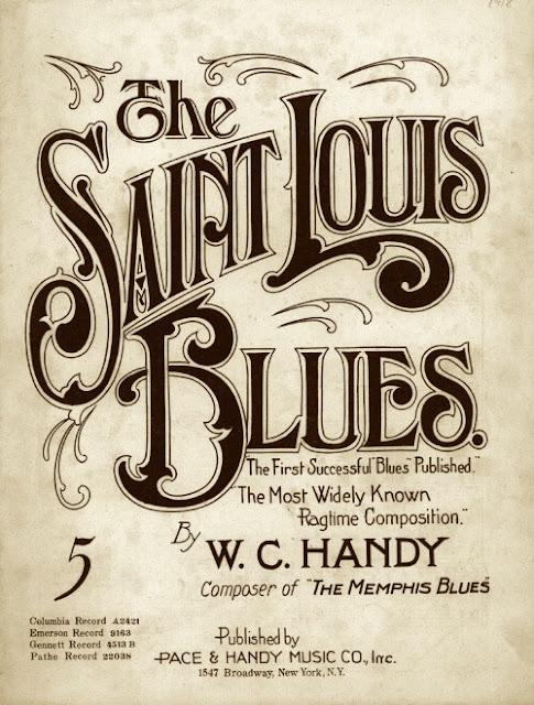 Saint Louis Blues by W.C. Handy