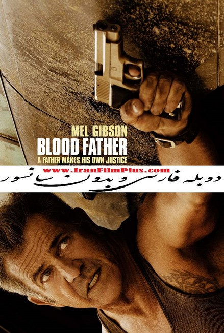فیلم اکشن Blood Father