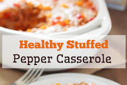Healthy Stuffed Pepper Casserole
