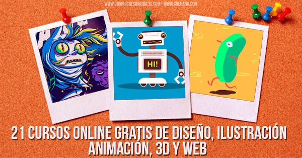 21 cursos online gratis de diseño gráfico , animación, ilustración, web y 3D