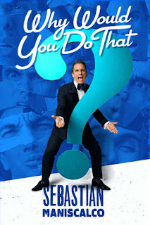 Watch Sebastian Maniscalco: Why Would You Do That? (2016) movie free online