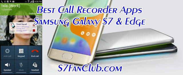 Best Galaxy S7 Call Recorder Apps Download