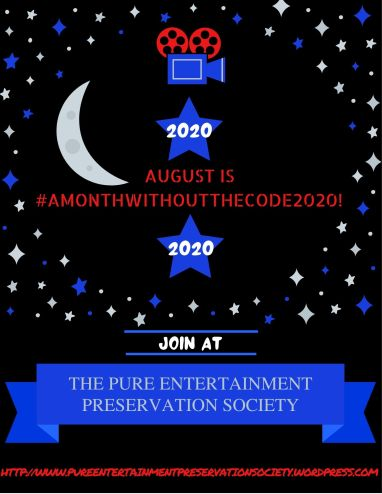 August is #AMonthWithoutTheCode2020!