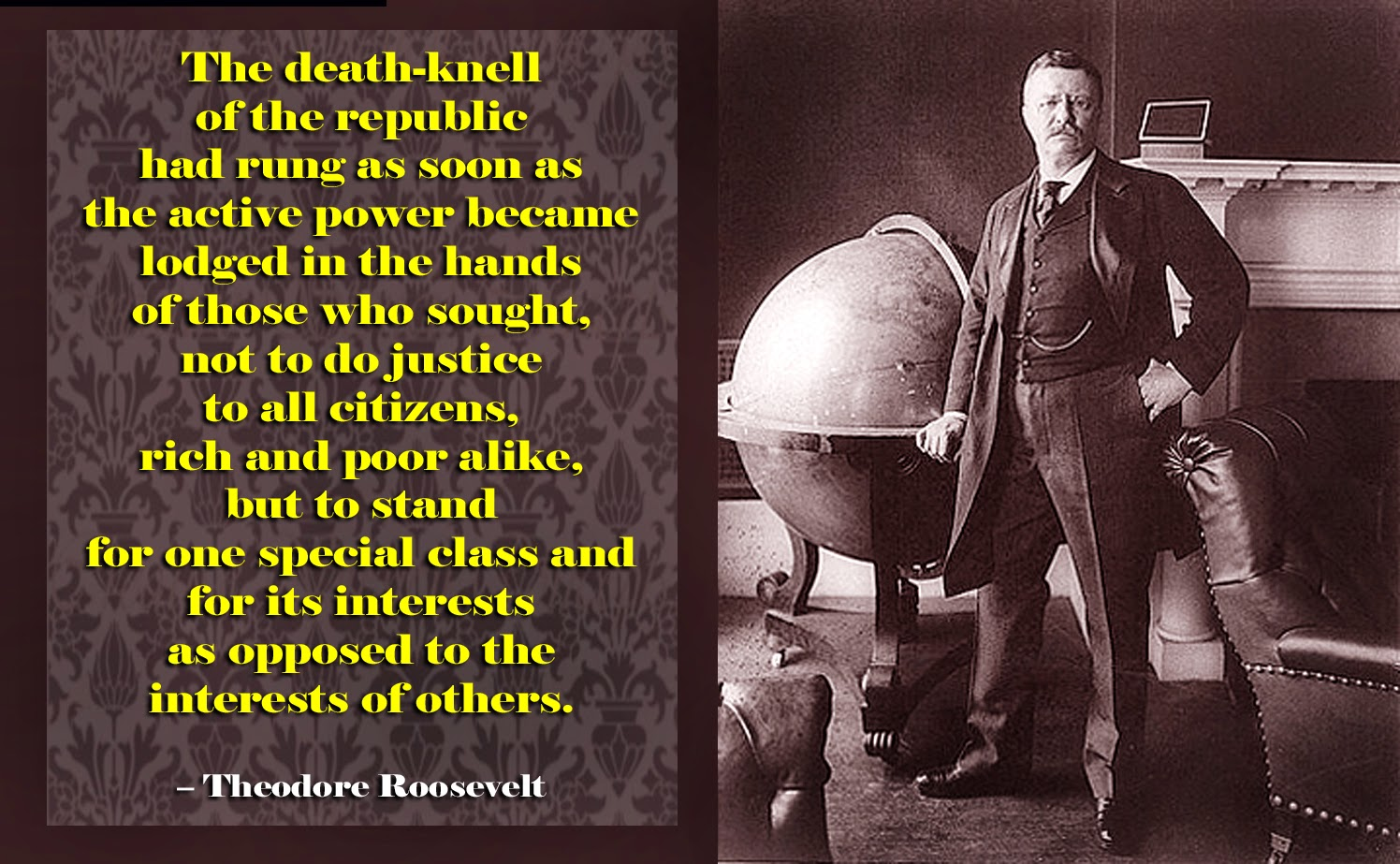 Roosevelt Teddy Quotation Justice