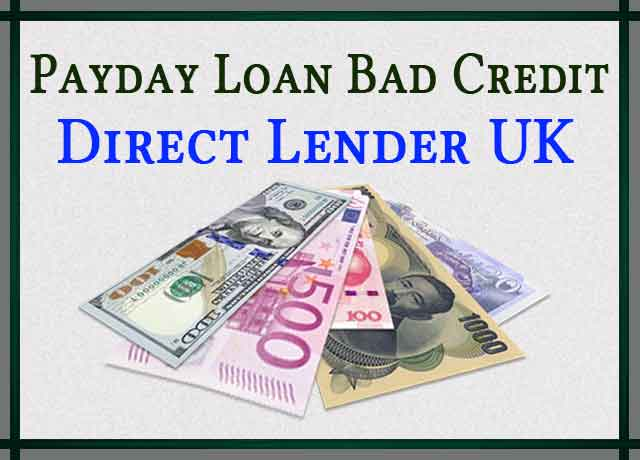 Payday Loan Bad Credit Direct Lender UK