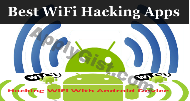 Top 5 WiFi Hacking Android Apps And How To Hack Wifi ...