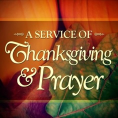 Thanksgiving Service and Prayer