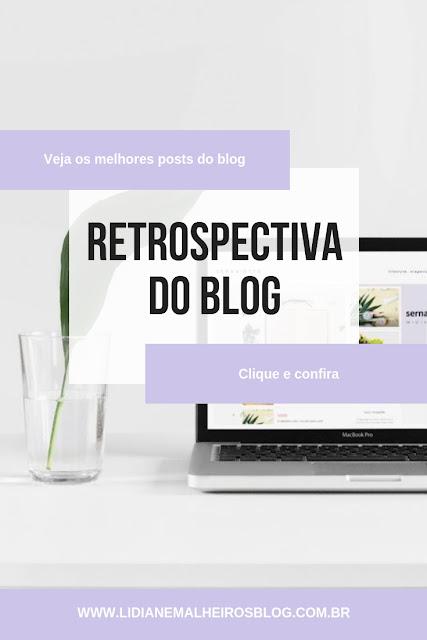 Retrospectiva do Blog - Veja os melhores posts