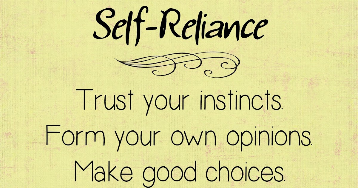 Say This Write: Self-Reliance