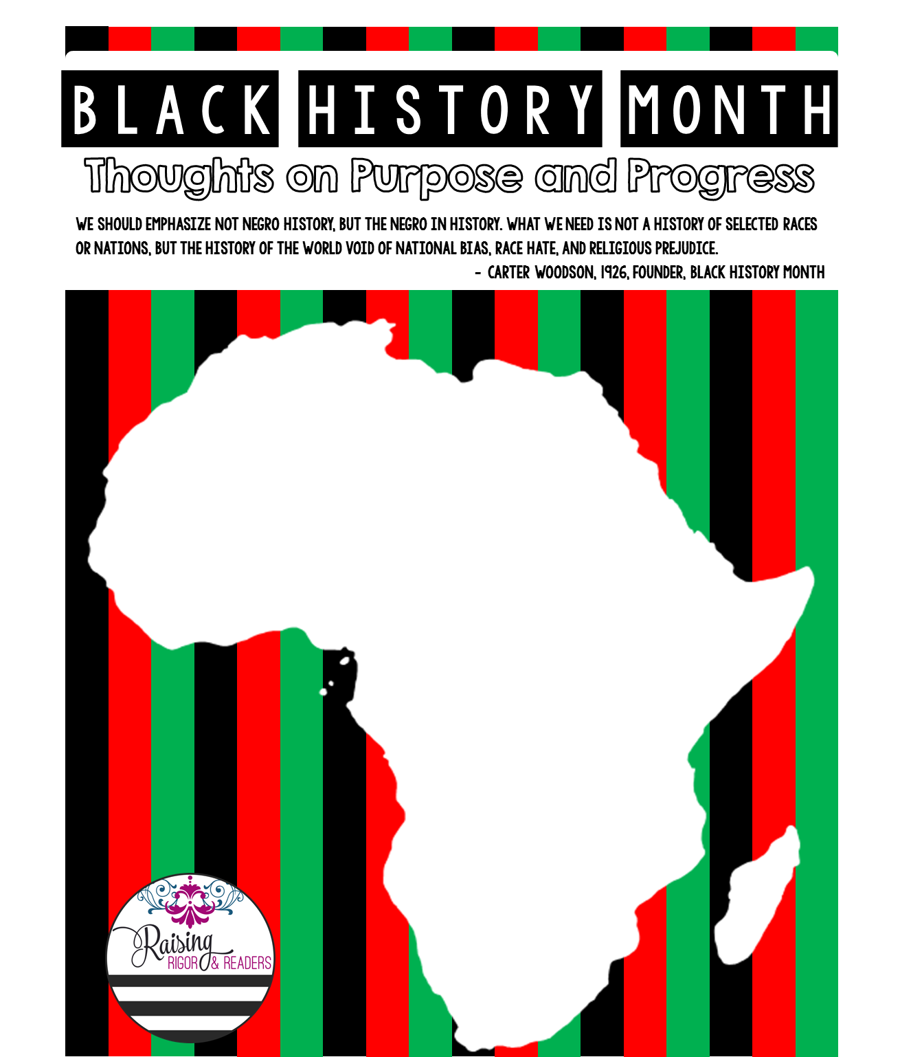 Raising Rigor And Readers Black History Month Purpose And Progress