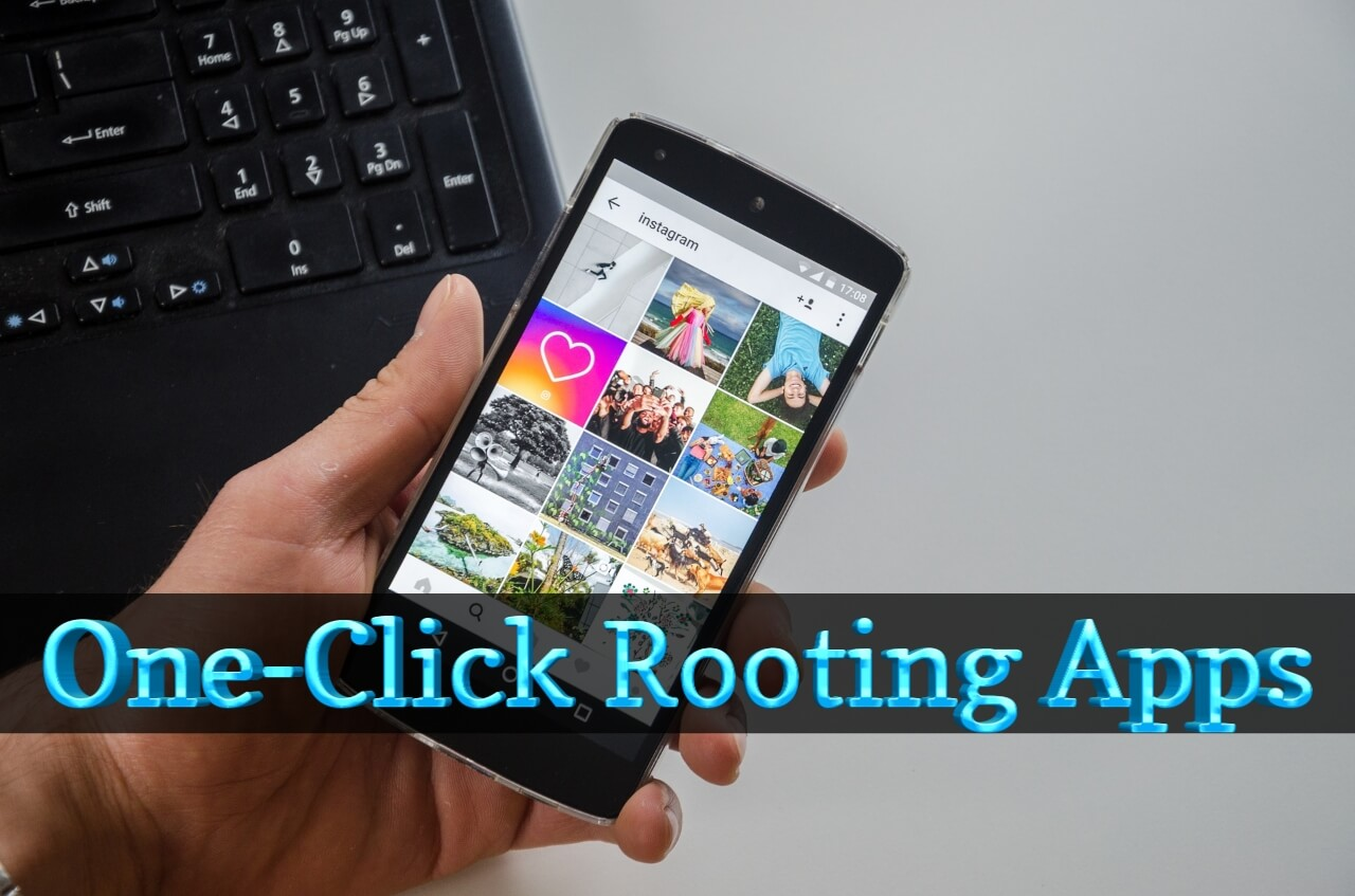 best-one-click-rooting-apps-for-android