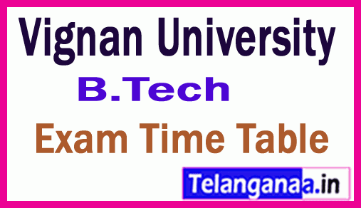 Vignan University B.Tech Exam Time Table