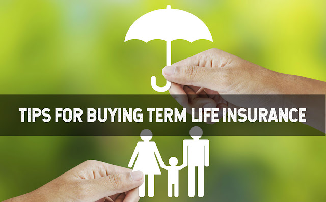 Tips for Buying Term Life Insurance