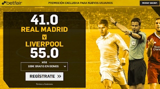 betfair supercuota final champions Real Madrid o Liverpool 26 mayo