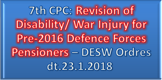 revision-of-disability-war-injury-for-pre-2016-defence-forces-pensioners-desw-orders-paramnews