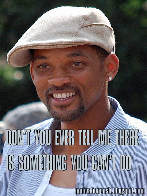 WILL SMITH MOTIVATIONAL QUOTE