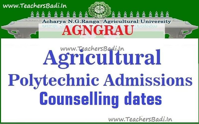 ANGRAU,Agriculture Polytechnic Courses,Admissions Counselling dates 2017
