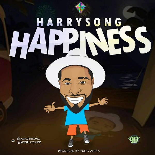 DOWNLOAD MUSIC: Harrysong - Happiness