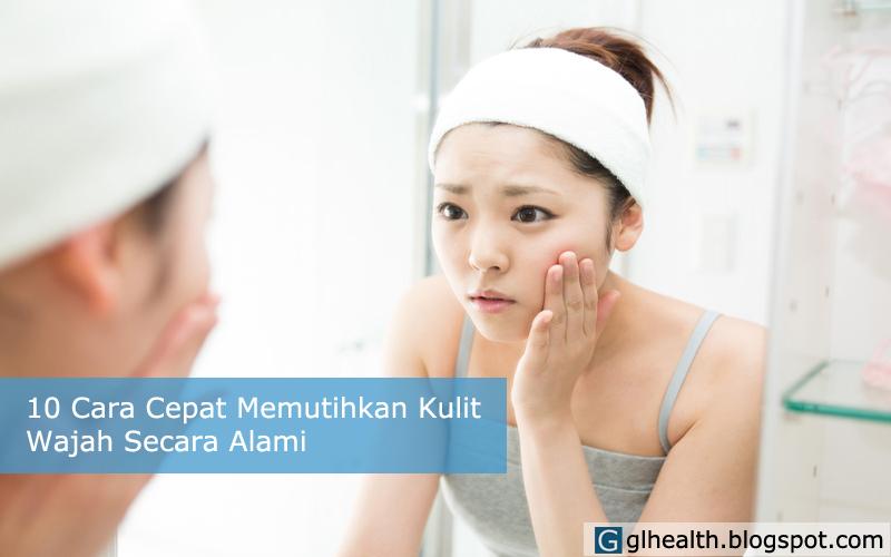Cara memutihkan kulit wajah secara alami