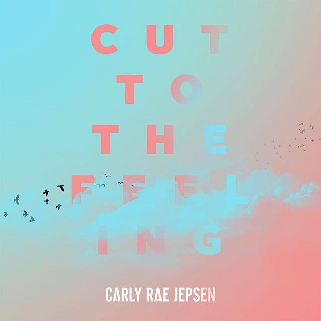 "Carly Rae Jepsen Releases New Single ""Cut To The Feeling"""