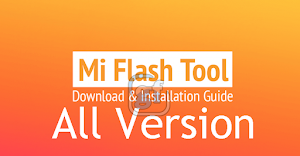 Software Mi Flash Tool All Version
