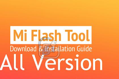 Software Mi Flash Tool All Version