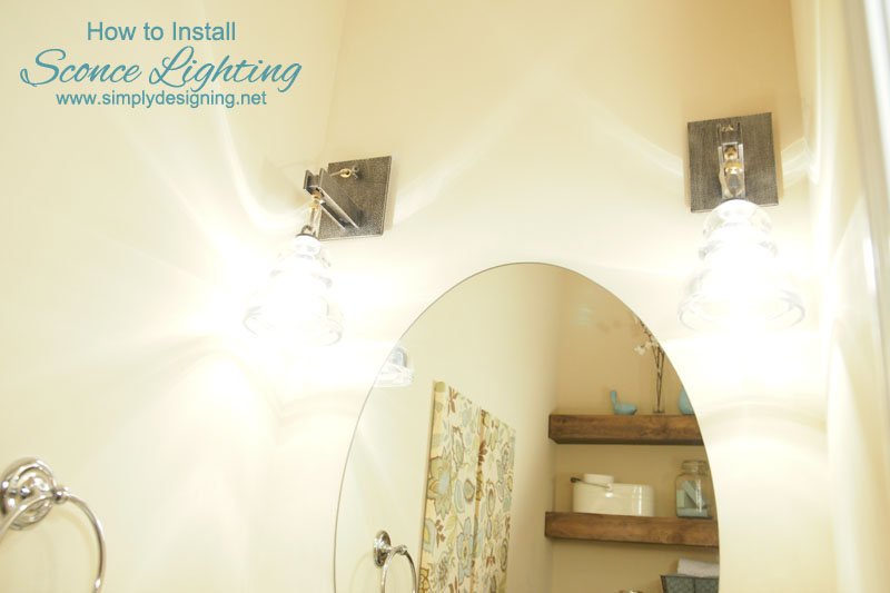 How to Install Sconce Lighting | #bathroom #lighting #diy #homeimprovement #bathroomremodel #remodel