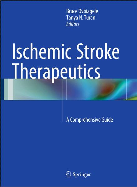 Ischemic Stroke Therapeutics-A Comprehensive Guide (Nov 25, 2015)
