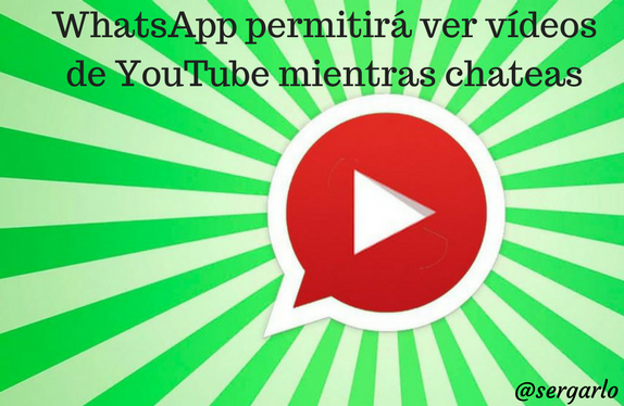 WhatsApp, youtube, videos, mensajería instantánea, chat, chatear