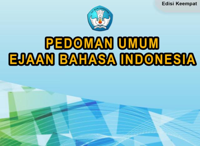 Pedoman Umum Ejaan Bahasa Indonesia Edisi Terbaru