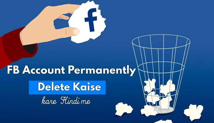 Facebook account permanent delete kaise kare