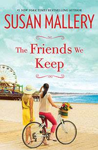 susan mallery, the friends we keep, new book