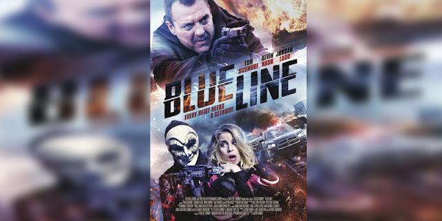 Sinopsis, detail, dan nonton trailer Film Blue Line (2016)