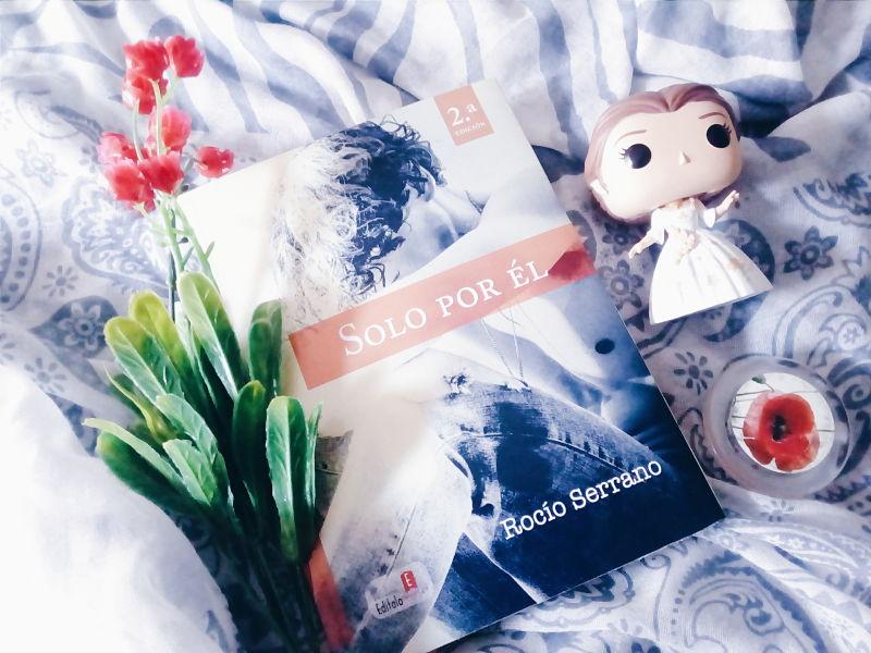 Foto del libro Solo por el de la autora Rocio Serrano