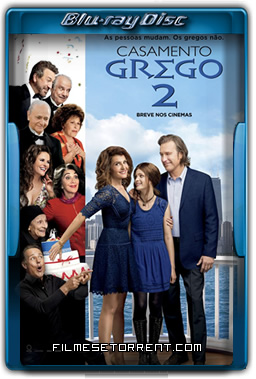 Casamento Grego 2 Torrent 2016 720p e 1080p BluRay Dublado