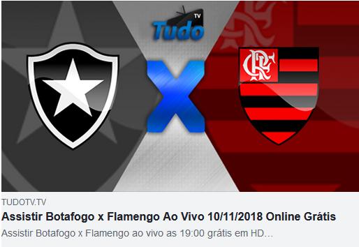 Assistir Botafogo x Flamengo Ao Vivo 10/11/2018 Online Grátis (TV Tudo)
