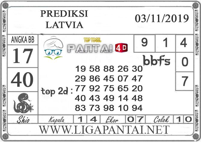 "PREDIKSI TOGEL ""LATVIA"" PANTAI4D 03 NOVEMBER 2019"