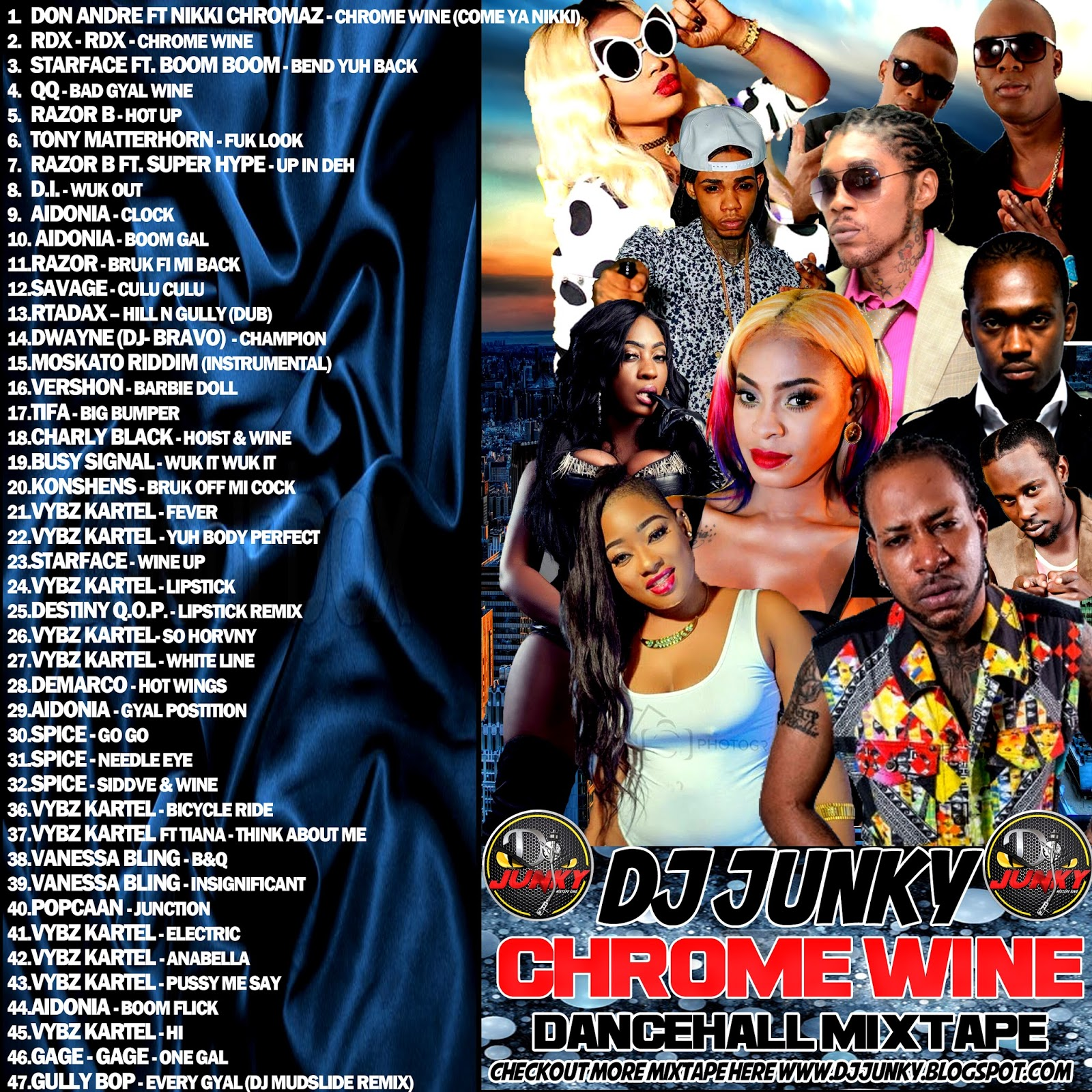 DJJUNKY - CHROME WINE DANCEHALL MIXTAPE 2K16 : FREE DOWNLOAD : - DJ
