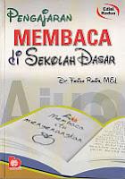 PENGAJARAN MEMBACA DI SEKOLAH DASAR Pengarang : Dr. Farida Rahim, M.Ed. Penerbit : Bumi Aksara