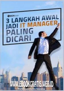 Ebook 3 Langkah Awal Jadi IT Manager Paling Dicari