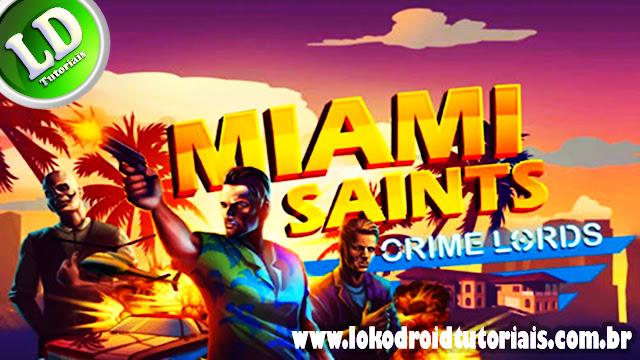 Miami saints crime lords- Mod Money