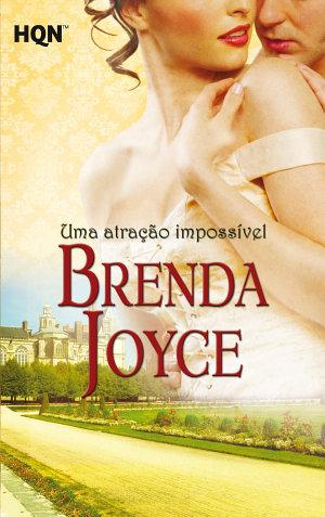 Uma atração impossível - Brenda Joyce