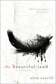 Guest Blog by Alan Averill, author of The Beautiful Land - May 10, 2013