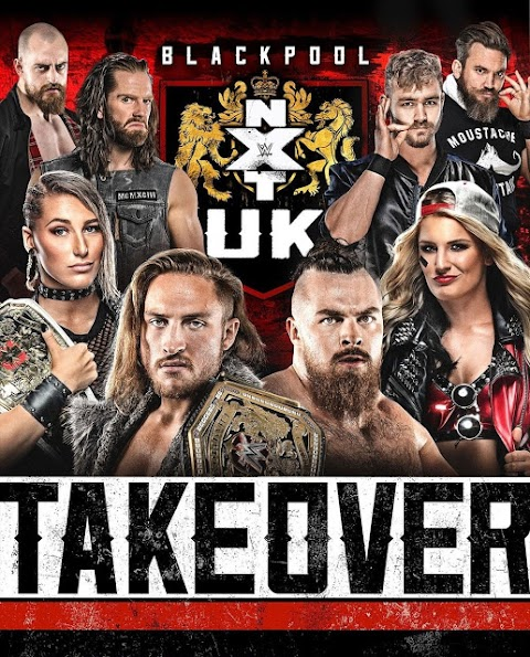 Análise de Portugal #43 - WWE | NXT UK Takeover: Blackpool