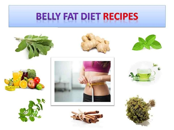 8 Belly fat diet recipes food to lose belly fat