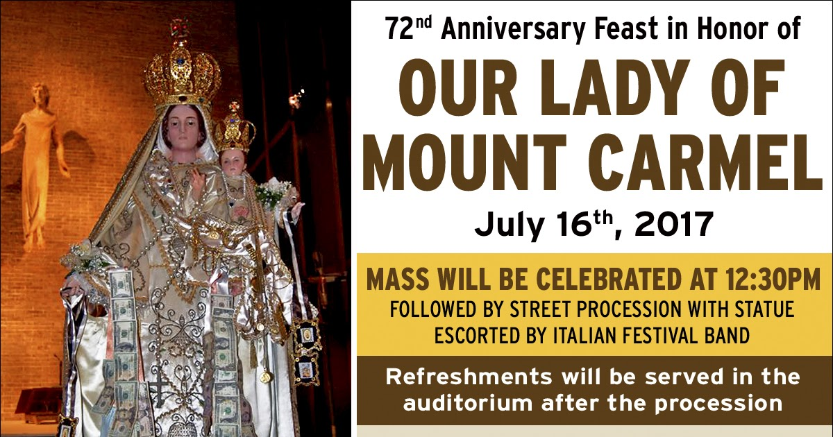 Feast Of Our Lady Of Mount Carmel Quotes: Il Regno: Announcing The 72nd Anniversary Feast Of Our